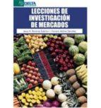 lecciones de investigaciones de mercados-jesús; molina sánchez, horacio ramírez sobrino-9788416383818