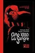 año 1000: la sangre. la leyenda de los infantes de lara manolo/ córdoba, sergio matji 9788416486618
