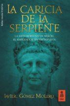 la caricia de la serpiente (ebook)-javier gomez molero-9788416523818