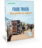 FOOD TRUCK: UNA FIESTA DE SABORES
