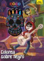 coco: colorea sobre negro: libro para colorear con ceras-9788416913718