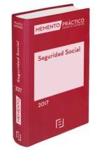 memento práctico seguridad social 2017 9788416924318