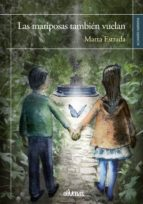 las mariposas también vuelan (ebook)-marta estrada-9788416967018