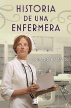 historia de una enfermera lola montalvo 9788417001018