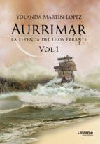 aurrimar. la leyenda del dios errante vol. 1 (ebook)-yolanda martin lopez-9788417011918