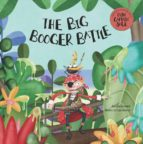 the big booger battle alicia acosta monica carretero 9788417123918