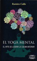 el yoga mental-ramiro calle-9788417168018