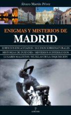 enigmas y misterios de madrid alvaro martin perez 9788417229818