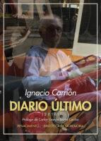 diario último (2016) ignacio carrion 9788417550318