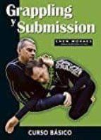 grappling y submission: curso basico chen moraes 9788420306018