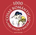 1000 cosas romanticas para decir y hacer-alice stuart-9788420548418