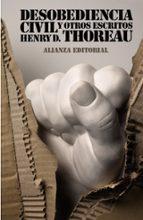 desobediencia civil y otros escritos-henry d. thoreau-9788420665818