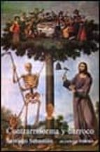 contrarreforma y barroco (3ª ed.)-santiago sebastian lopez-9788420670218