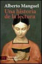 una historia de la lectura-alberto manguel-9788420672618
