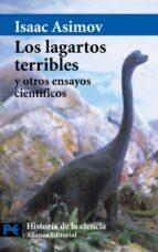 los lagartos terribles y otros ensayos cientificos-isaac asimov-9788420673318