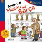 anem al museu del barça (ebook)-cristina sans mestre-9788424652418