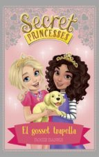 secret princesses 5: el gosset trapella-rosie banks-9788424661618