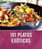 101 PLATOS EXOTICOS