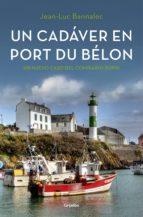 un cadáver en port du bélon (comisario dupin 4) (ebook)-jean-luc bannalec-9788425354618