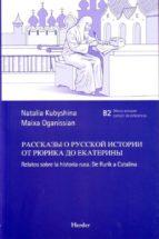 relatos sobre la historia rusa maixa oganissian 9788425424618