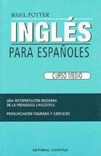 ingles para españoles: curso medio (34ª ed.) basil potter 9788426100818