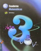 cuaderno  matemáticas 3 6º primaria proyecto superpixépolis 9788426396518