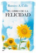 el libro de la felicidad (ebook) ramiro calle 9788427036918