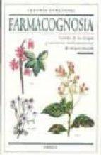 farmacognosia, estudio de las drogas y sustancias medicamentosas de origen natural claudia kuklinski 9788428211918