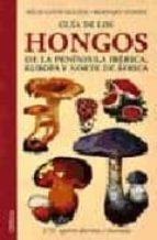 guia de los hongos de la peninsula iberica, europa y norte de afr ica-bernard duhem-regis courtecuisse-9788428214018