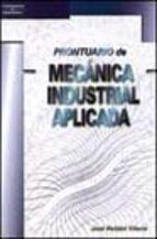 prontuario de mecanica industrial aplicada-jose roldan viloria-9788428328418