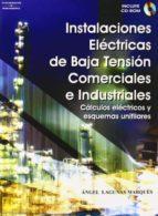 instalaciones electricas de baja tension comerciales e industrial es angel lagunas marques 9788428329118