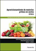 uf0054   aprovisionamiento de materias primas en cocina tomas mayordomo feliu 9788428334518