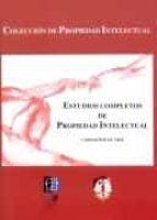estudios completos de propiedad intelectual-carlos rogel vide-9788429013818