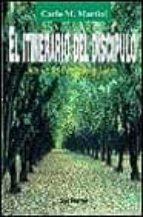 el itinerario del discipulo a la luz del evangelio de lucas carlos maria martini carlo maria martini 9788429312218