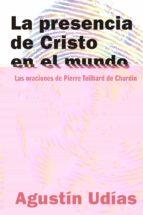 la presencia de cristo en el mundo agustin udias vallina 9788429326918