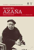 obras completas (tomo v) noviembre de 1933-julio de 1936-manuel azaña-9788430607518