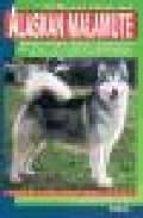 el alaskan malamute-vera urbani corsiglia-9788431513818