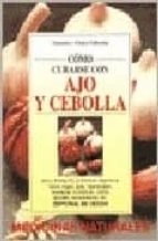 como curarse con ajo y cebolla-v. y c. fabrocini-9788431524418