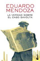 la verdad sobre el caso savolta-eduardo mendoza-9788432225918