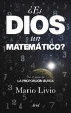 ¿es dios un matematico? mario livio 9788434469518