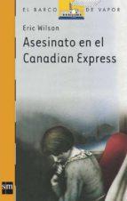 asesinato en el canadian express (6ª ed.) eric wilson 9788434811218