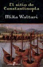el sitio de constantinopla mika waltari 9788435017718