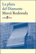 la plaza del diamante-mercè rodoreda-9788435018418