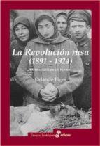 la revolucion rusa-orlando figes-9788435026918