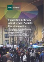 estadistica aplicada a las ciencias sociales: ejercicios resuelto s (uned)-9788436234718