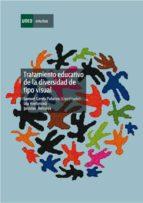 tratamiento educativo de la diversidad de tipo visual (ebook)-samuel gento palacios-lea kvetonova-9788436262018