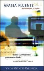 afasia fluente: materiales para su estudio (vol. i)-beatriz gallardo pauls-julia sanmartin saez-9788437062518