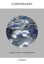 climatologia (4ª ed.) jose maria cuadrat maria fernanda pita 9788437615318