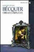 becquer. obras completas-gustavo adolfo becquer-9788437621418