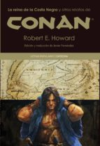 la reina de la costa negra y otros relatos de conan-robert e. howard-9788437630618